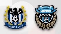 Gamba Osaka - Kawasaki Frontale