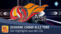 scooore China! Alle Tore (2. Spieltag)